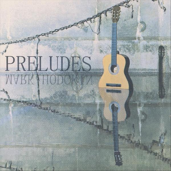 Preludes - Mark Hodgkin